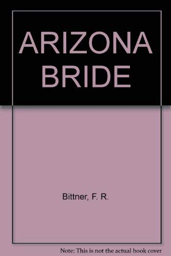9780821730591: ARIZONA BRIDE