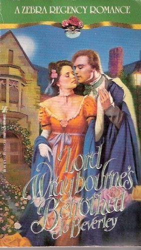 9780821730829: Lord Wraybourne's Betrothed (Regency Romance)