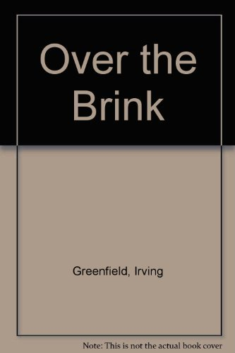 Over the Brink: Greenfield, Irving A.