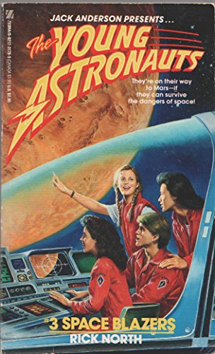 9780821731789: Space Blazers (Jack Anderson Presents the Young Astronauts)