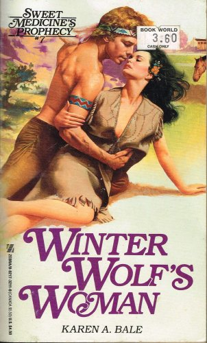 9780821732113: Winter Wolf's Woman (Sweet Medicine's Prophecy)