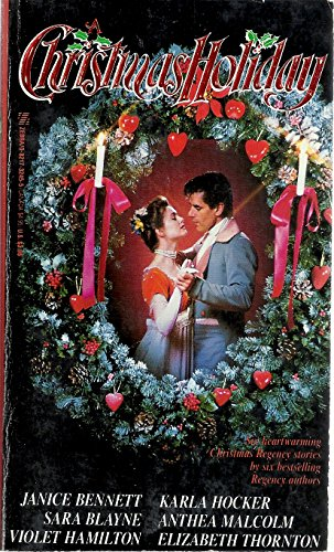 A Christmas Holiday: Janice Bennett, Sara