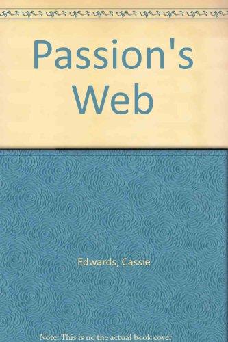 Passion's Web: Edwards, Cassie