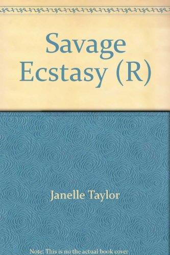 SAVAGE ECSTASY: Taylor, Janelle
