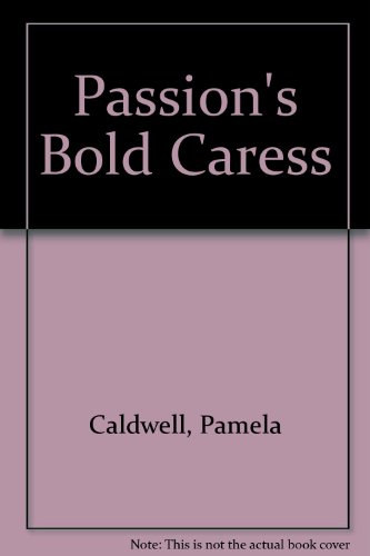 9780821733288: Passion's Bold Caress