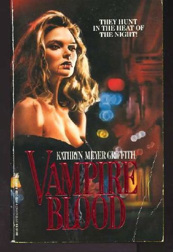 Vampire Blood (0821735144) by Griffith, Kathryn Meyer