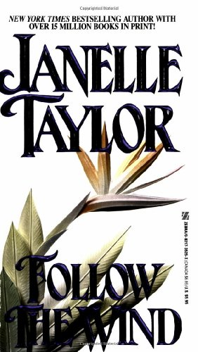 Follow the Wind: Taylor, Janelle