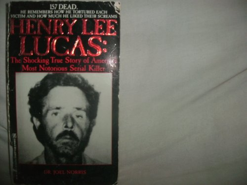 9780821735640: Henry Lee Lucas: The Shocking True Story of America's Most Notorious Serial Killer/Book and Audio Cassette