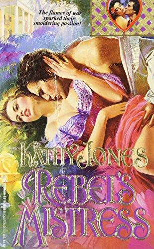 Rebel's Mistress (Lovegram): Kathy Jones