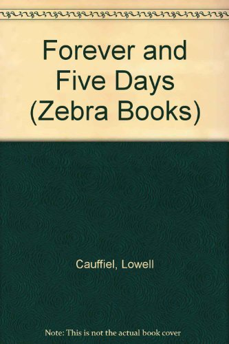 9780821737101: Forever and Five Days (Zebra Books)