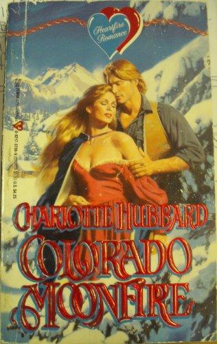 Colorado Moonfire: C. Hubbard