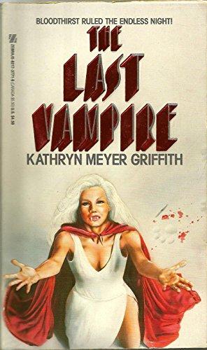 The Last Vampire: Griffith, Kathryn Meyer