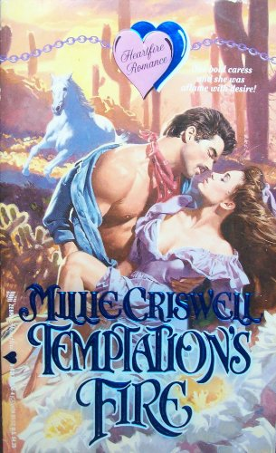 Temptations Fire (Heartfire Romance): Millie Criswell