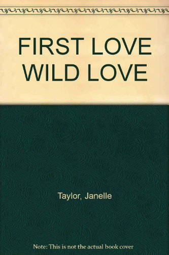 9780821738160: Title: FIRST LOVE WILD LOVE