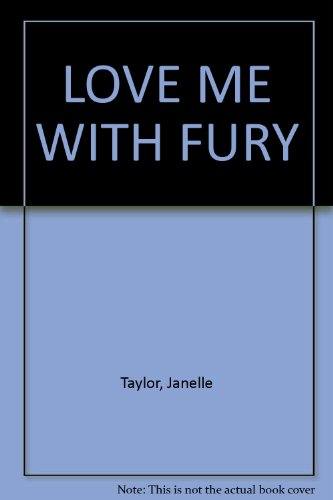 9780821738207: LOVE ME WITH FURY
