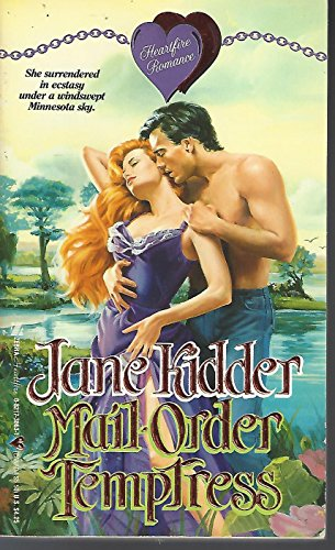 Mail-Order Temptress (Heartfire Romance): Kidder, Jane