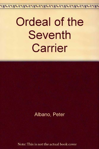 9780821739327: Ordeal of the Seventh Carrier