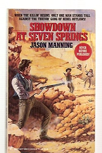 Showdown at Seven Springs (0821739999) by Jason Manning