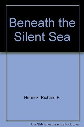 9780821740088: Beneath the Silent Sea