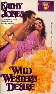 Wild Western Desire: Jones, Kathy
