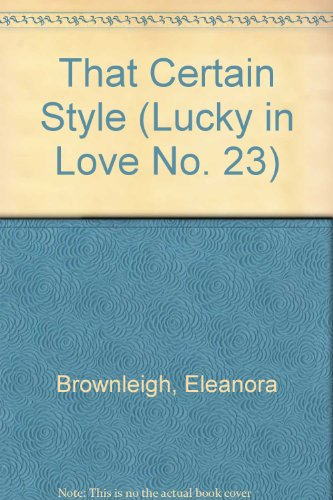 9780821740828: That Certain Style (Lucky in Love)