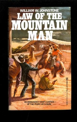Last Mountain Man: Law of The Mountain Man