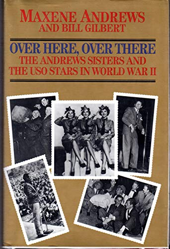 9780821741177: Over Here, over There: The Andrews Sisters and the Uso Stars in World War II (Zebra Books)