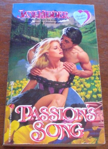 Passion's Song (Heartfire Romance) (0821741748) by Jane Kidder