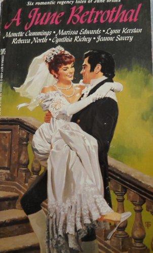 A June Betrothal: Monette Cummings