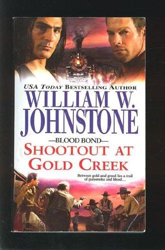 9780821742228: Blood Bond 7: Shootout at Gold Creek