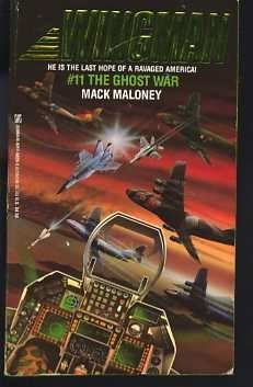 The Ghost War (Wingman): Mack Maloney