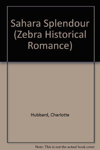 9780821742341: Sahara Splendor (A Zebra Heartfire Romance)