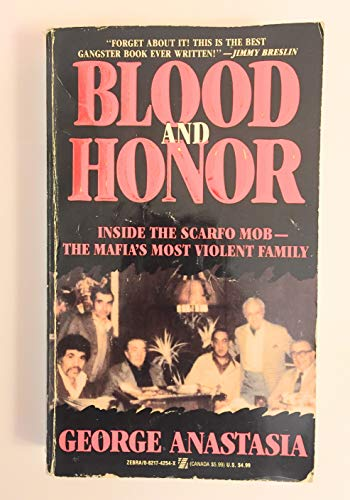 9780821742549: Blood and Honor/Inside the Scarfo Mob--The Mafia's Most Violent Family