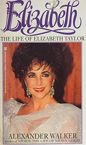 9780821742693: Elizabeth: The Life of Elizabeth Taylor