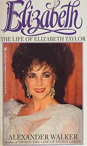 9780821742693: Elizabeth: The Life of Elizabeth Taylor