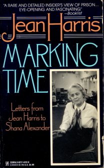 9780821743126: Marking Time: Letters from Jean Harris to Shana Alexander