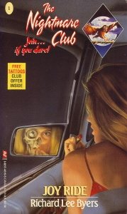 Joy Ride (The Nightmare Club) (Bk.1) (9780821743157) by Richard Lee Byers