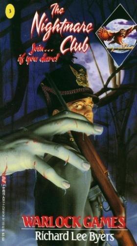 Warlock Games (The Nightmare Club) (Bk.3): Byers, Richard Lee