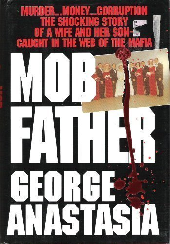 9780821743485: Mobfather: The Story of a Wife and a Son Caught in the Web of the Mafia