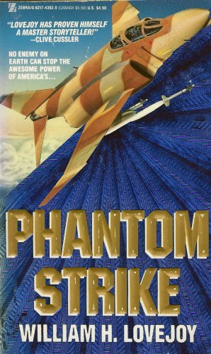 Phantom Strike (0821743929) by William H. Lovejoy