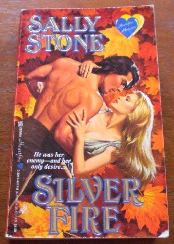 Silver Fire (Heartfire Romance): Stone, Sally