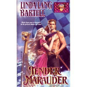 Tender Marauder (Lovegram historical romances): Bartell, Linda Lang