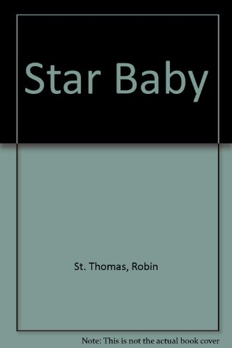 Star Baby (0821744356) by Robin St. Thomas