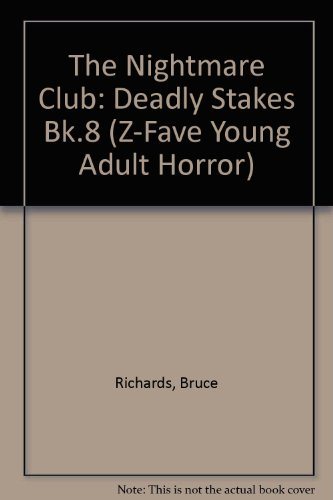 Deadly Stakes (Nightmare Club) (Bk.8) (082174450X) by Bruce Richards