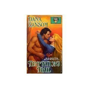 Temptation's Trail (Lovegram historical romances) (0821744585) by Dana Ransom