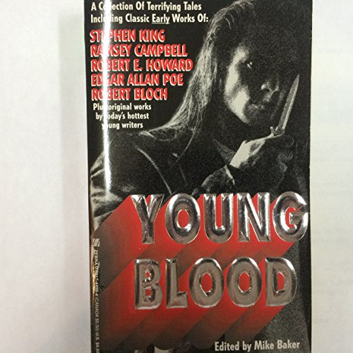 Young Blood (0821744984) by Stephen King; Ramsey Campbell; Robert E. Howard; Edgar Allan Poe; Robert Bloch