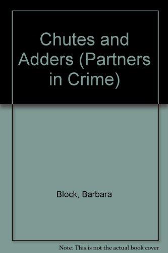 Chutes and Adders: **Signed**: Block, Barbara