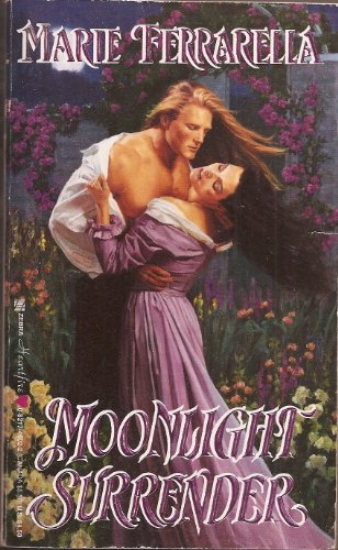 Moonlight Surrender (A Zebra Heartfire Historical Romance) (0821746022) by Ferrarella, Marie