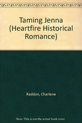 9780821746042: Taming Jenna (A Zebra Heartfire Historical Romance)