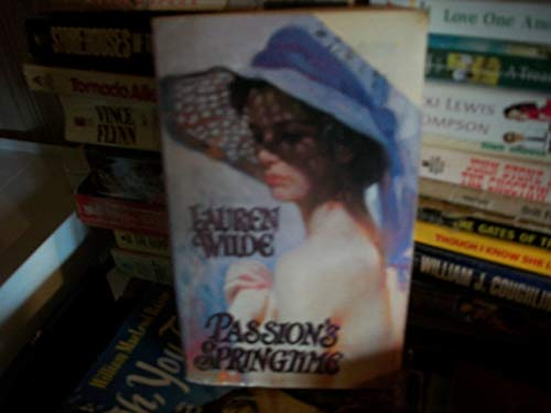 Passion's Springtime (Lovegram historical romances) (0821746235) by Wilde, Lauren